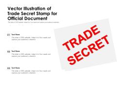 Vector Illustration Of Trade Secret Stamp For Official Document Ppt PowerPoint Presentation Slides Design Ideas PDF