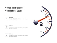 Vector Illustration Of Vehicle Fuel Gauge Ppt PowerPoint Presentation Gallery Introduction PDF