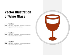 Vector Illustration Of Wine Glass Ppt PowerPoint Presentation Infographic Template Background Images PDF