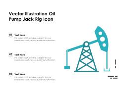 Vector Illustration Oil Pump Jack Rig Icon Ppt PowerPoint Presentation Ideas Layout Ideas PDF