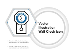 Vector Illustration Wall Clock Icon Ppt PowerPoint Presentation Infographic Template Clipart PDF