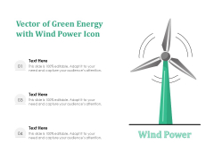 Vector Of Green Energy With Wind Power Icon Ppt PowerPoint Presentation File Images PDF