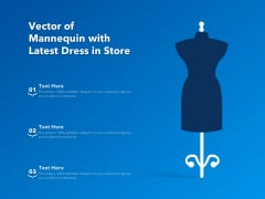 Vector Of Mannequin With Latest Dress In Store Ppt PowerPoint Presentation File Layout PDF