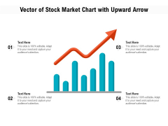 Vector Of Stock Market Chart With Upward Arrow Ppt PowerPoint Presentation File Sample PDF