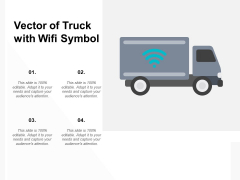 Vector Of Truck With Wifi Symbol Ppt PowerPoint Presentation Infographic Template Format