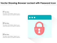 Vector Showing Browser Locked With Password Icon Ppt PowerPoint Presentation Gallery Visuals PDF