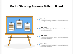 Vector Showing Business Bulletin Board Ppt PowerPoint Presentation Gallery Format Ideas PDF