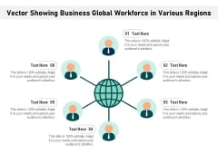 Vector Showing Business Global Workforce In Various Regions Ppt PowerPoint Presentation File Background PDF