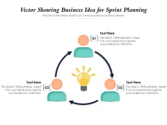 Vector Showing Business Idea For Sprint Planning Ppt PowerPoint Presentation Layouts Display