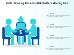 Vector Showing Business Stakeholders Meeting Icon Ppt PowerPoint Presentation Gallery Inspiration PDF
