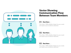 Vector Showing Communication Flow Between Team Members Ppt PowerPoint Presentation Icon Information PDF