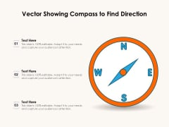 Vector Showing Compass To Find Direction Ppt PowerPoint Presentation Summary Picture PDF