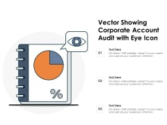 Vector Showing Corporate Account Audit With Eye Icon Ppt PowerPoint Presentation Pictures Shapes PDF