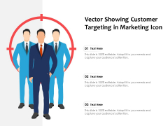 Vector Showing Customer Targeting In Marketing Icon Ppt PowerPoint Presentation Pictures Clipart PDF