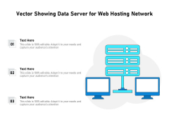 Vector Showing Data Server For Web Hosting Network Ppt PowerPoint Presentation File Visual Aids PDF