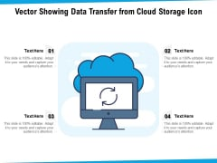 Vector Showing Data Transfer From Cloud Storage Icon Ppt PowerPoint Presentation File Good PDF