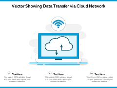 Vector Showing Data Transfer Via Cloud Network Ppt PowerPoint Presentation Gallery Pictures PDF