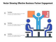 Vector Showing Effective Business Partner Engagement Ppt PowerPoint Presentation Icon Example PDF