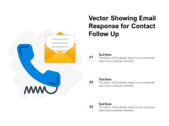 Vector Showing Email Response For Contact Follow Up Ppt PowerPoint Presentation Professional Picture PDF