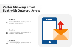 Vector Showing Email Sent With Outward Arrow Ppt PowerPoint Presentation Professional Slide PDF