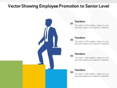 Vector Showing Employee Promotion To Senior Level Ppt PowerPoint Presentation Gallery Inspiration PDF
