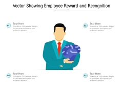 Vector Showing Employee Reward And Recognition Ppt PowerPoint Presentation Gallery Example Topics PDF
