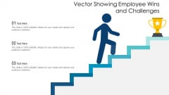 Vector Showing Employee Wins And Challenges Ppt PowerPoint Presentation File Structure PDF