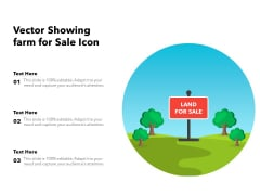 Vector Showing Farm For Sale Icon Ppt PowerPoint Presentation Layouts Graphics PDF
