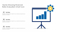 Vector Showing Financial Ratio Evaluation Chart Icon Ppt PowerPoint Presentation Gallery Inspiration PDF