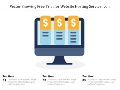 Vector Showing Free Trial For Website Hosting Service Icon Ppt PowerPoint Presentation Rules PDF