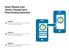 Vector Showing Fund Transfer Through Smart Phone Banking Application Ppt PowerPoint Presentation Show Elements PDF