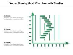 Vector Showing Gantt Chart Icon With Timeline Ppt PowerPoint Presentation File Visuals PDF