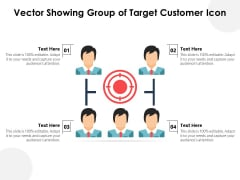 Vector Showing Group Of Target Customer Icon Ppt PowerPoint Presentation File Design Inspiration PDF