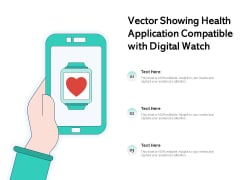 Vector Showing Health Application Compatible With Digital Watch Ppt PowerPoint Presentation Summary Aids PDF