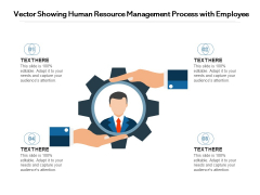 Vector Showing Human Resource Management Process With Employee Ppt PowerPoint Presentation Portfolio Infographics PDF
