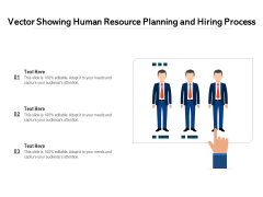 Vector Showing Human Resource Planning And Hiring Process Ppt PowerPoint Presentation Pictures Guide PDF