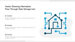 Vector Showing Information Flow Through Data Storage Icon Ppt PowerPoint Presentation Gallery Layout PDF