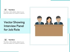 Vector Showing Interview Panel For Job Role Ppt PowerPoint Presentation Ideas Skills PDF