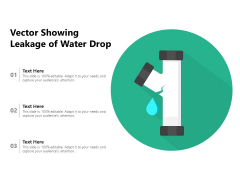 Vector Showing Leakage Of Water Drop Ppt PowerPoint Presentation Gallery Professional PDF