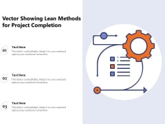 Vector Showing Lean Methods For Project Completion Ppt PowerPoint Presentation Slide PDF