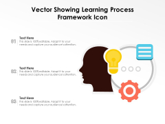 Vector Showing Learning Process Framework Icon Ppt PowerPoint Presentation File Graphics Download PDF