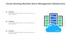 Vector Showing Machine Room Management Infrastructure Ppt PowerPoint Presentation Inspiration Gridlines PDF