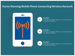 Vector Showing Mobile Phone Connecting Wireless Network Ppt PowerPoint Presentation Gallery Example PDF