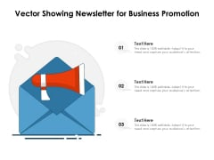 Vector Showing Newsletter For Business Promotion Ppt PowerPoint Presentation Gallery Samples PDF