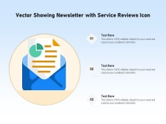Vector Showing Newsletter With Service Reviews Icon Ppt PowerPoint Presentation File Templates PDF