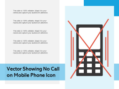 Vector Showing No Call On Mobile Phone Icon Ppt PowerPoint Presentation File Clipart PDF