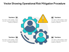 Vector Showing Operational Risk Mitigation Procedure Ppt PowerPoint Presentation Icon Ideas PDF