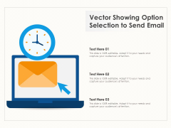 Vector Showing Option Selection To Send Email Ppt PowerPoint Presentation Infographics Templates PDF
