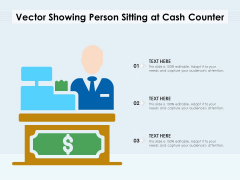 Vector Showing Person Sitting At Cash Counter Ppt PowerPoint Presentation Infographics Topics PDF