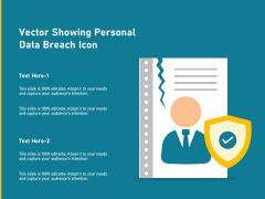 Vector Showing Personal Data Breach Icon Ppt PowerPoint Presentation Model Design Templates PDF